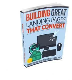 Building Great Landing Pages That Convert Resale Rights Ebook