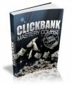 Clickbank Mastery Ecourse PLR Autoresponder Messages