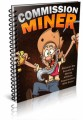 Commission Miner Resale Rights Ebook