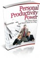 Personal Productivity Power Give Away Rights Ebook