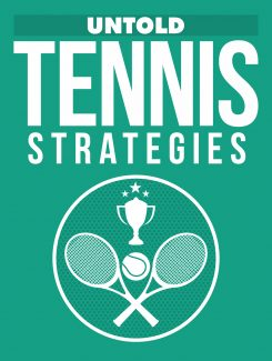 Untold Tennis Strategies MRR Ebook