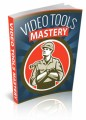 Video Tools Mastery Guide Personal Use Ebook
