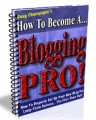 How To Become A Blogging Pro Mrr Ebook