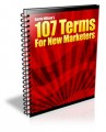 107 Terms For New Marketers MRR Ebook