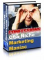 Confessions Of A Niche Marketing Maniac MRR Ebook