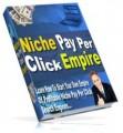 Niche Pay Per Click Empire Resale Rights Ebook