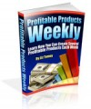 Profitable Products Weekly - Learn How You Can Create ...