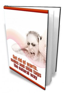 Get Rid Of Warts,Moles And Skin Tags The Natural Way Mrr Ebook