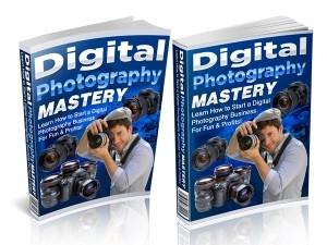 Digital Photography Mastery Plr Ebook