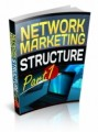 Network Marketing Structure Part 1 Plr Ebook