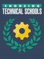 Choosing Technical Schools MRR Ebook