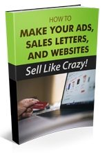 How To Make Your Ads Sell Like Crazy Personal Use Ebook