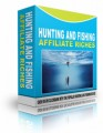 Hunting And Fishing Affiliate Riches Resale Rights ...