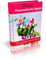 Never Procrastinate Again Give Away Rights Ebook