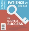 Patience Is The Key MRR Ebook