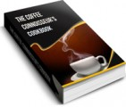 The Coffee Connoiseurs Cookbook Resale Rights Ebook