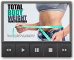 Total Body Weight Upgrade MRR Video With Audio
