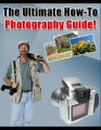 The Ultimate How To Photography Guide Plr Ebook