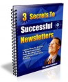 3 Secrets To Successful Newsletters MRR Ebook