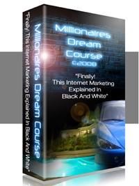 Millionaires Dream Course MRR Ebook