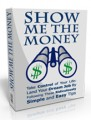 Show Me The Money Personal Use Ebook