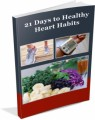 21 Days To Healthy Heart Habits Personal Use Ebook