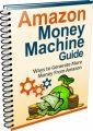 Amazon Money Machine Guide MRR Ebook