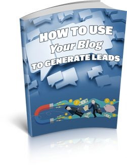 How To Use Your Blog To Generate Leads MRR Ebook