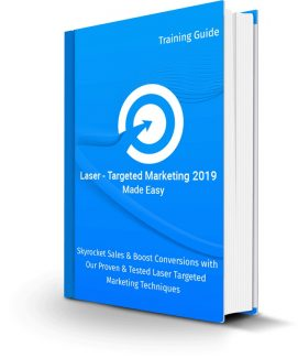 Laser-targeted Marketing 2019 Made Easy Personal Use Ebook