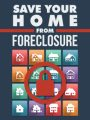 Save Your Home From Foreclosure MRR Ebook