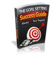 The Goal Setting Success Guide Give Away Rights Ebook