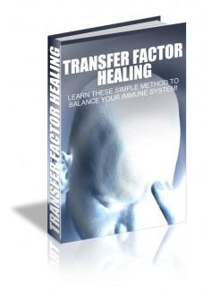 Transfer Factor Healing MRR Ebook