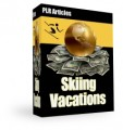 Skiing Vacations Articles Plr Article