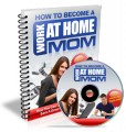 How To Become A Work At Home Mom MRR Ebook With Audio