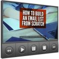 How To Build An Email List From Scratch - Video Upgrade ...