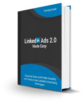 Linked In Ads 20 Made Easy Personal Use Ebook
