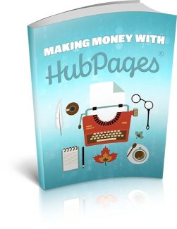 Making Money With Hubpages MRR Ebook