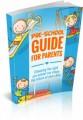 Pre-School Guide For Parents MRR Ebook