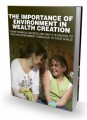 The Importance Of Environment In Wealth Creation MRR Ebook