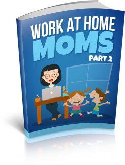 Work At Home Moms 2 MRR Ebook