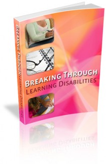 Breaking Through Learning Disabilities MRR Ebook