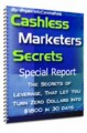 Cashless Marketers Secrets : Special Report Give Away ...