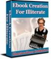 Ebook Creation For Illiterate PLR Ebook