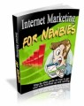 Internet Marketing For Newbies Mrr Ebook