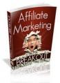 Affiliate Marketing Breakout PLR Ebook