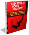 5 Sex Secrets Women Wish You Knew PLR Ebook