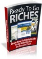 Ready To Go Riches Resale Rights Article With Audio & Video