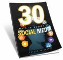 30 Ways To Market Using Social Media MRR Ebook