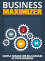 Business Maximizer Give Away Rights Ebook