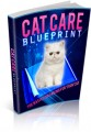 Cat Care Blueprint Give Away Rights Ebook